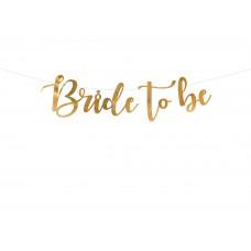 """""""Bride to be"""" arany felirat"""