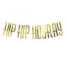"""Hip Hip Hurray"" arany felirat"
